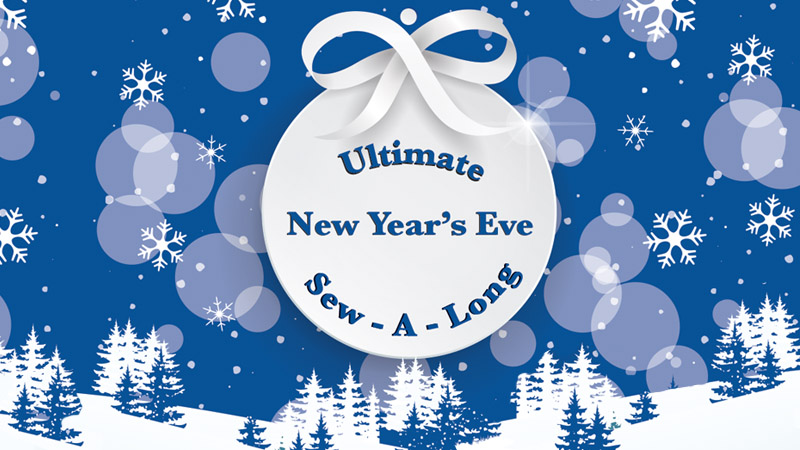 Ultimate New Year's Eve Sew-A-Long: A Banner Year!